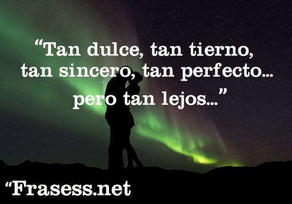 Frases De Amor A DISTANCIA Para DEDICAR
