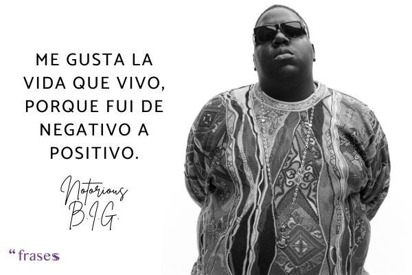 Frases de Notorious B.I.G.
