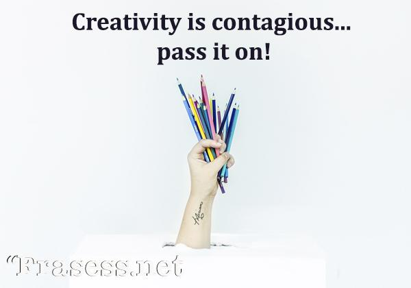 Frases para Instagram en inglés - Creativity is contagious, pass it on. (La creatividad es contagiosa... pásalo)