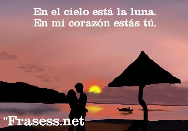 Palabras de amor cortas: Muy románticas - En el cielo está la luna. En mi corazón estás tú.