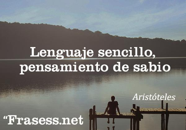 Frases de Aristóteles - Lenguaje sencillo, pensamiento de sabio.