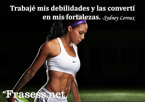 Frases de fútbol - Trabajé mis debilidades y las convertí en mis fortalezas.