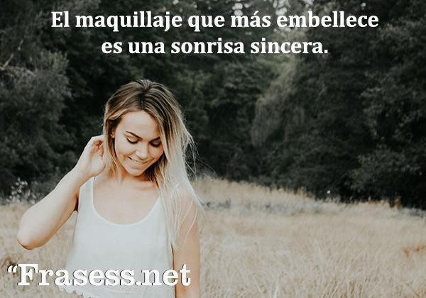 Frases de sonrisas - El maquillaje que más embellece es una sonrisa sincera.