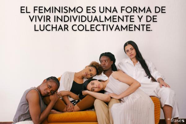 Frases Feministas Cortas Que Te Inspirarán 150