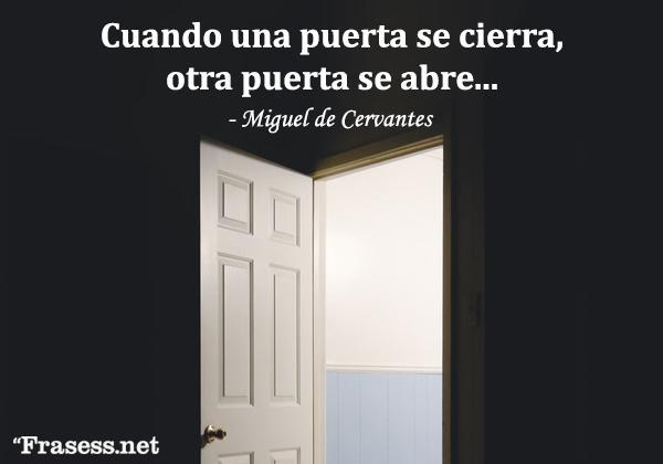 Frases de oportunidades - Cuando una puerta se cierra, otra se abre.