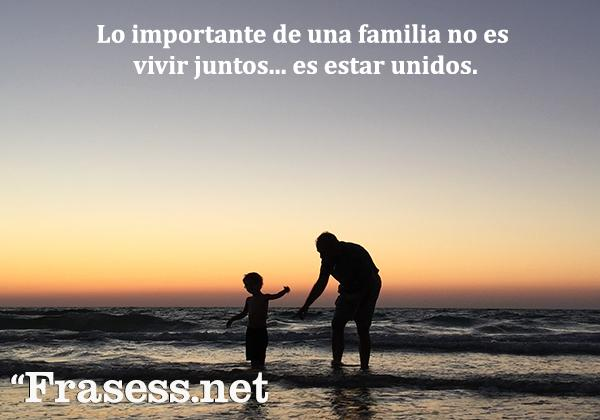 70 Frases De Familia Feliz Para Las Familias Unidas