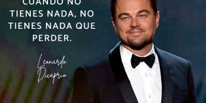 Frases de Leonardo Dicaprio