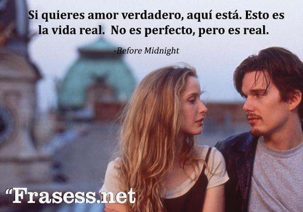 Frases de Libros de Amor - Si quieres amor verdadero, aquí está. Esto es la vida real. No es perfecto, pero es real.