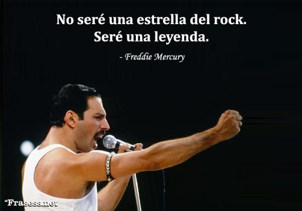 Frases de rock - No seré una estrella del rock. Seré una leyenda.