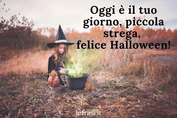 Frasi su Halloween - Nemmeno la strega con la sua magistrale astuzia può separare un'amicizia come la nostra.