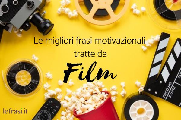Frasi motivazionali tratte da film