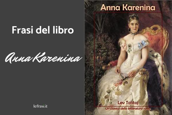 Frasi di Anna Karenina