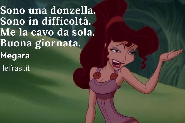 Frasi sulle principesse Disney - Sono una donzella. Sono in difficoltà. Me la cavo da sola. Buona giornata.